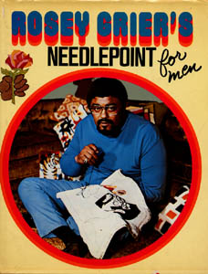 Rosey Grier Needlepoint for Men book