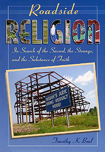 Roadside Religion, by Timothy K. Beal