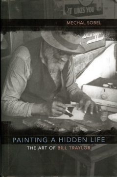 Book Review: Painting a Hidden Life: The Art of Bill Traylor