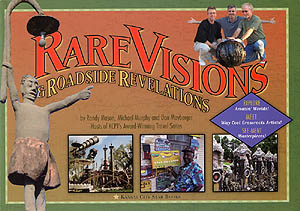 Rare Visions & Roadside Revelations By Randy Mason, Michael Murphy and Don Mayberger
