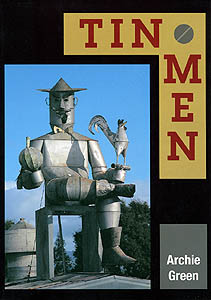 Tin Men, by Archie Green