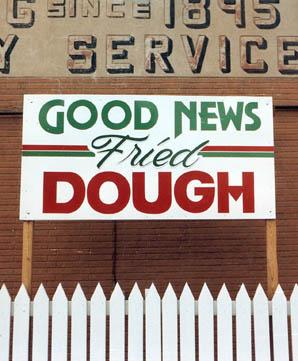 Roadside Art: Good News Fried Dough